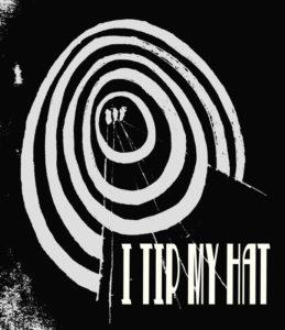 I Tip My Hat